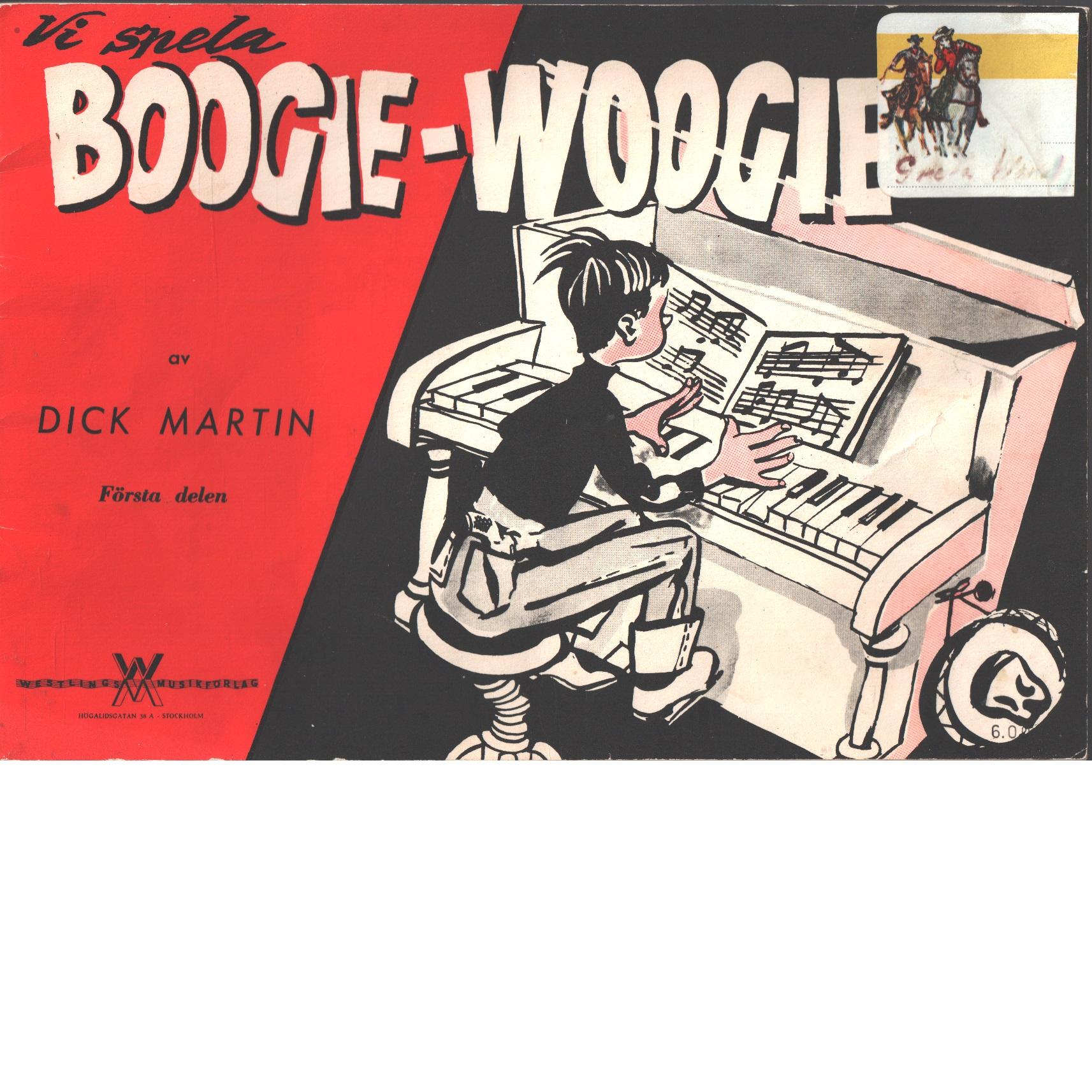 Vi spelar boogie-woogie |h[Musiktryck] |cav Dick Martin. Del 1 - Martin, Dick