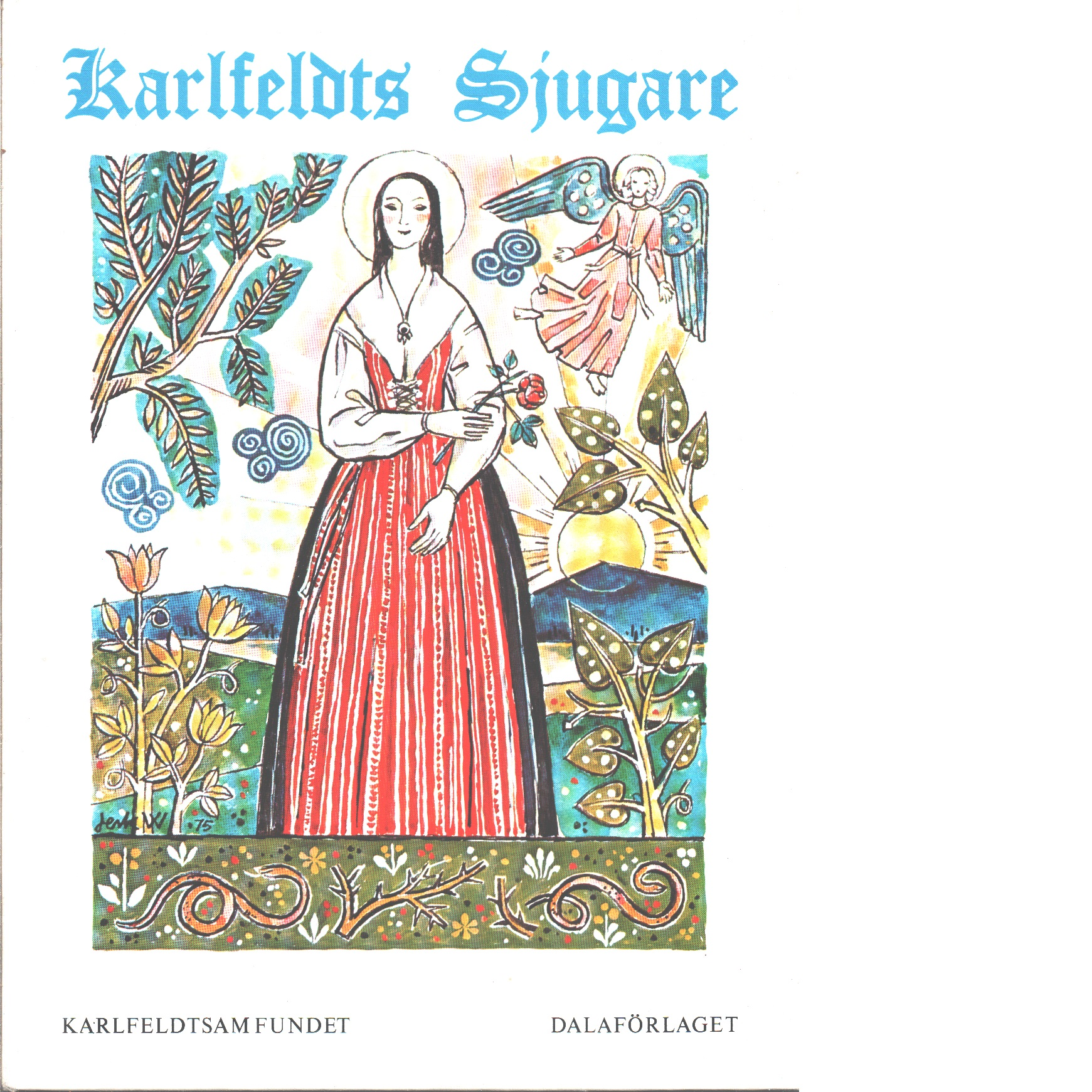 Karlfeldts Sjugare - Red.