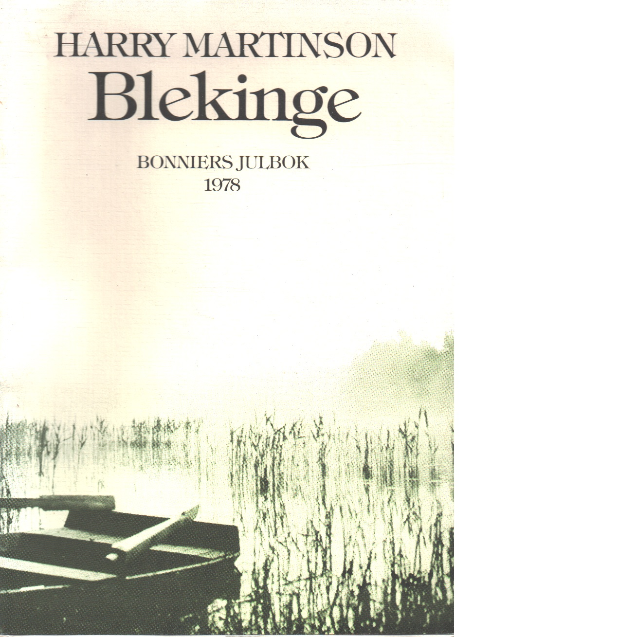 Blekinge - Martinson, Harry,