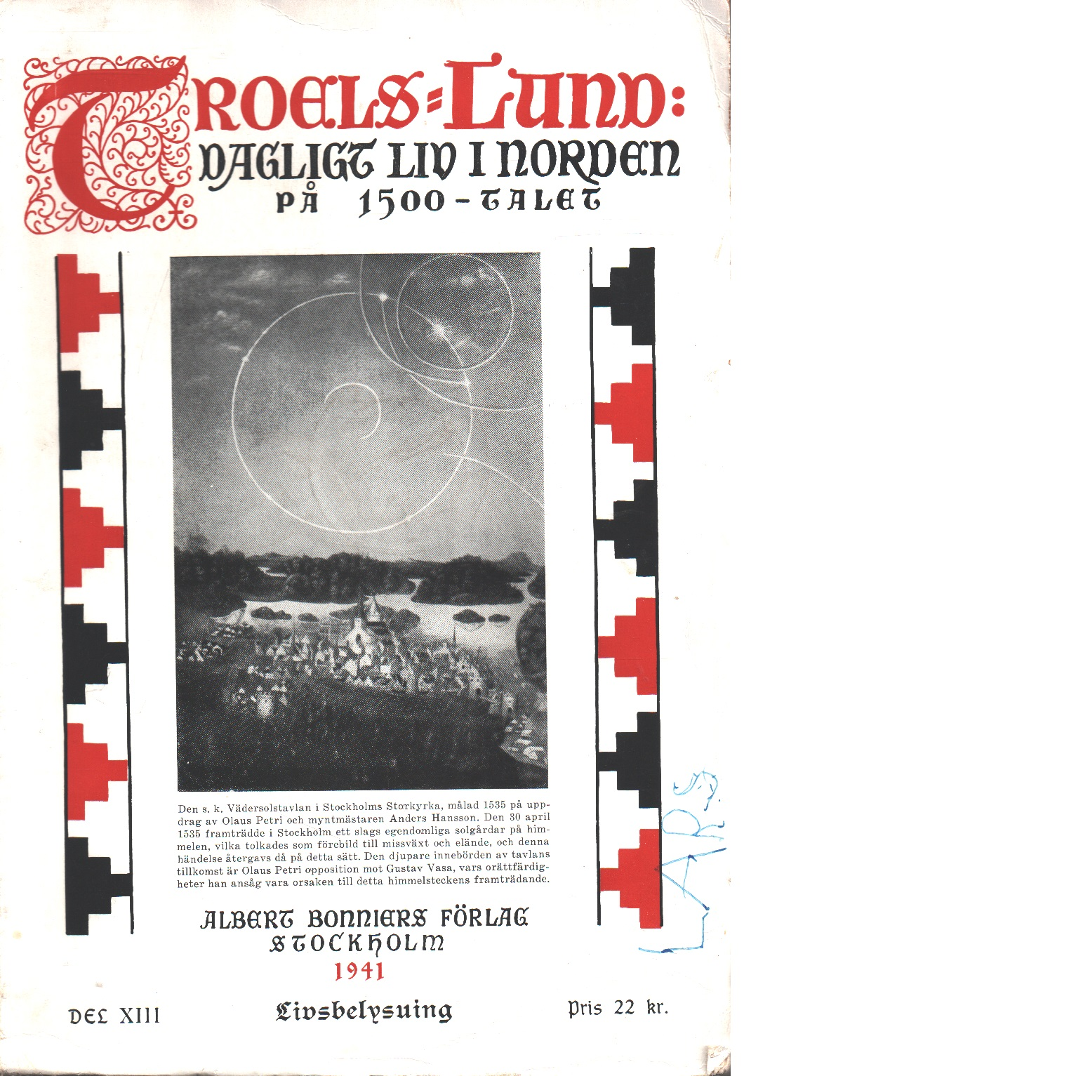 Dagligt liv i Norden på 1500-talet. 13, Livsbelysning - Troels-lund, Troels Frederik