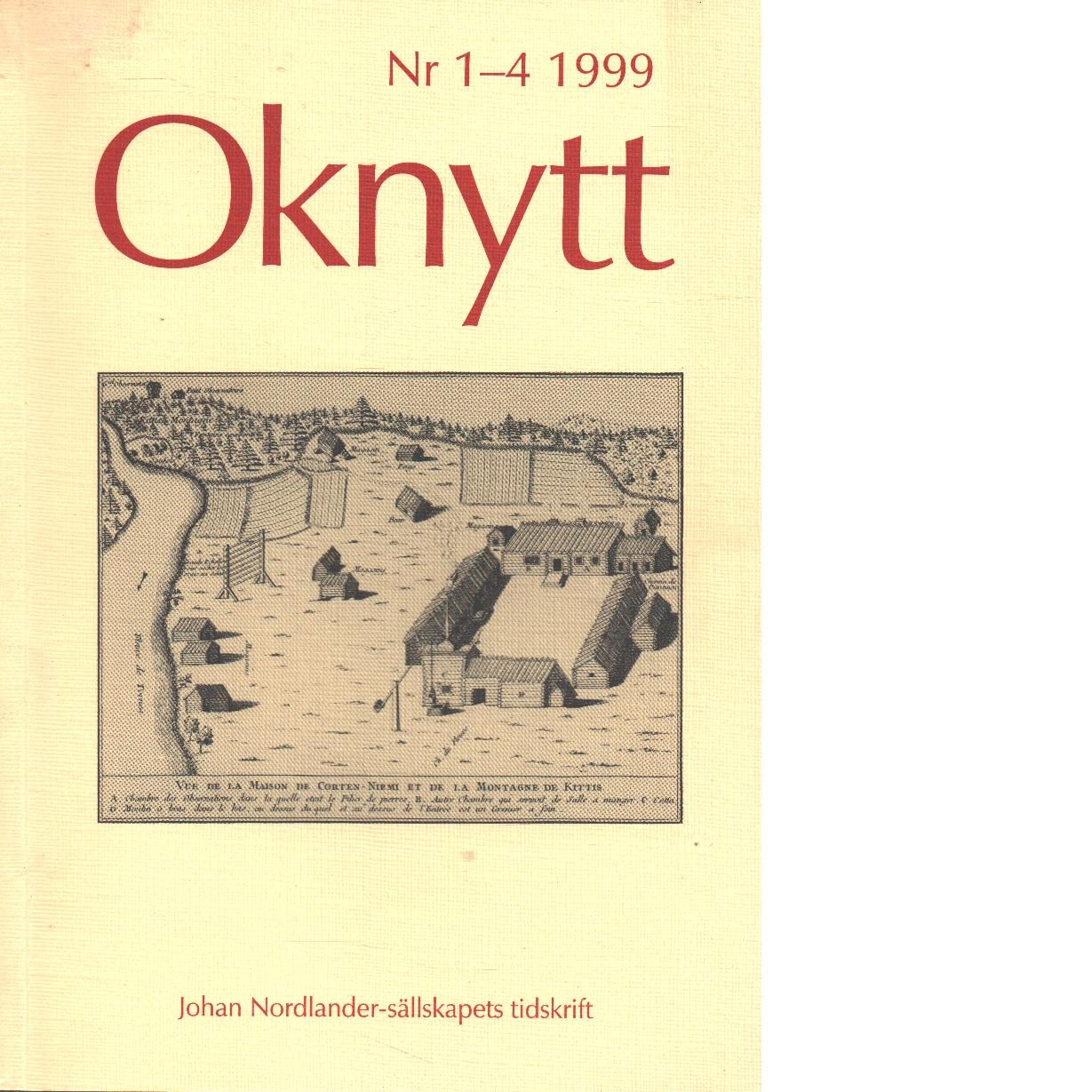 Oknytt : medlemsblad för Johan Nordlander-sällskapet 1- 4 1999 - Red.