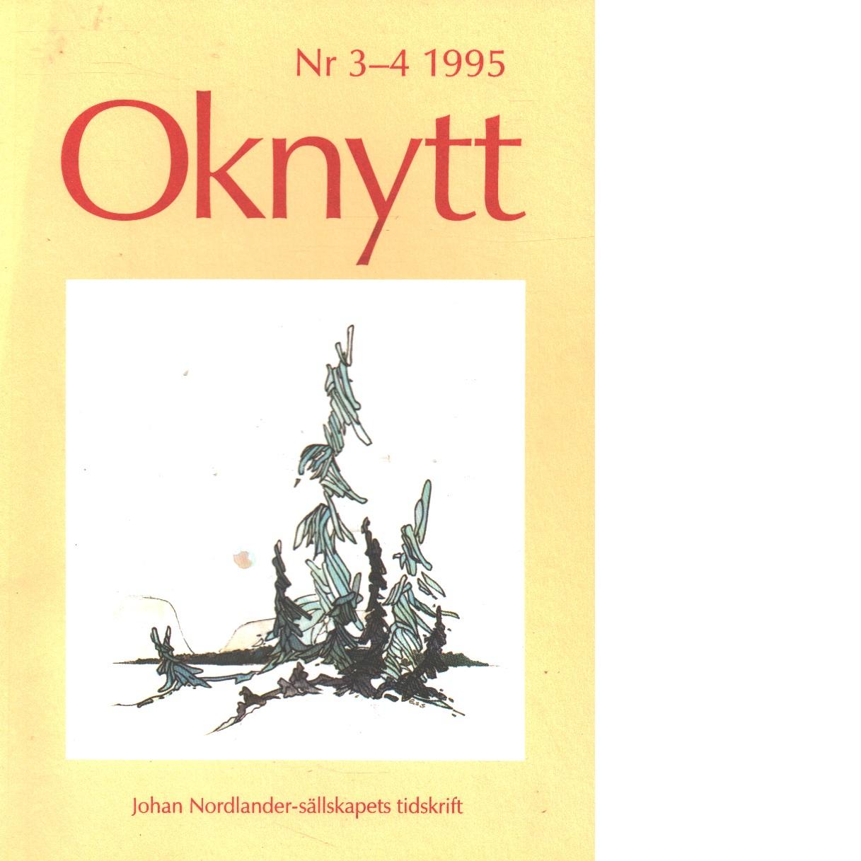 Oknytt : medlemsblad för Johan Nordlander-sällskapet 3- 4 1995 - Red.