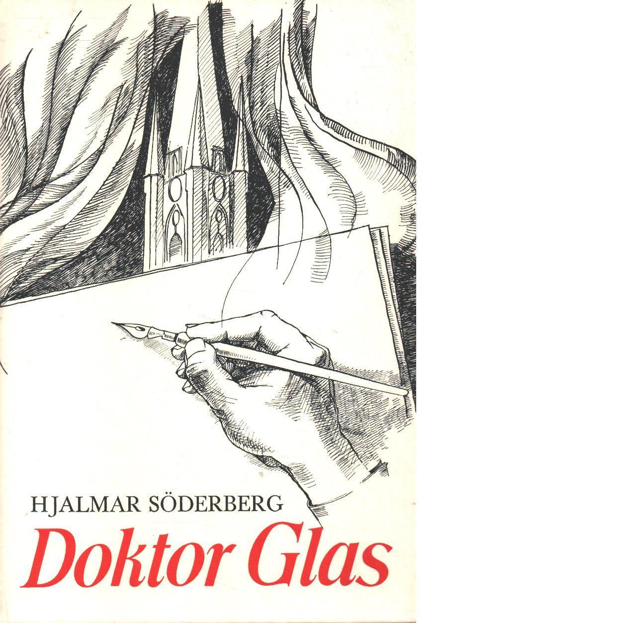 Doktor Glas - Söderberg, Hjalmar