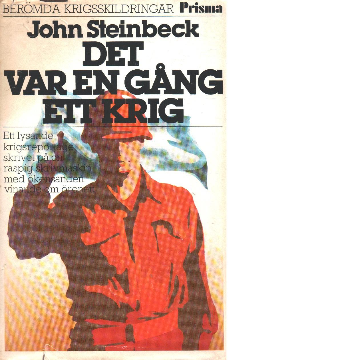 Det var en gång ett krig - Steinbeck, John