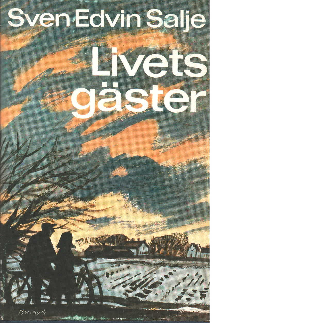Livets gäster - Salje, Sven Edvin
