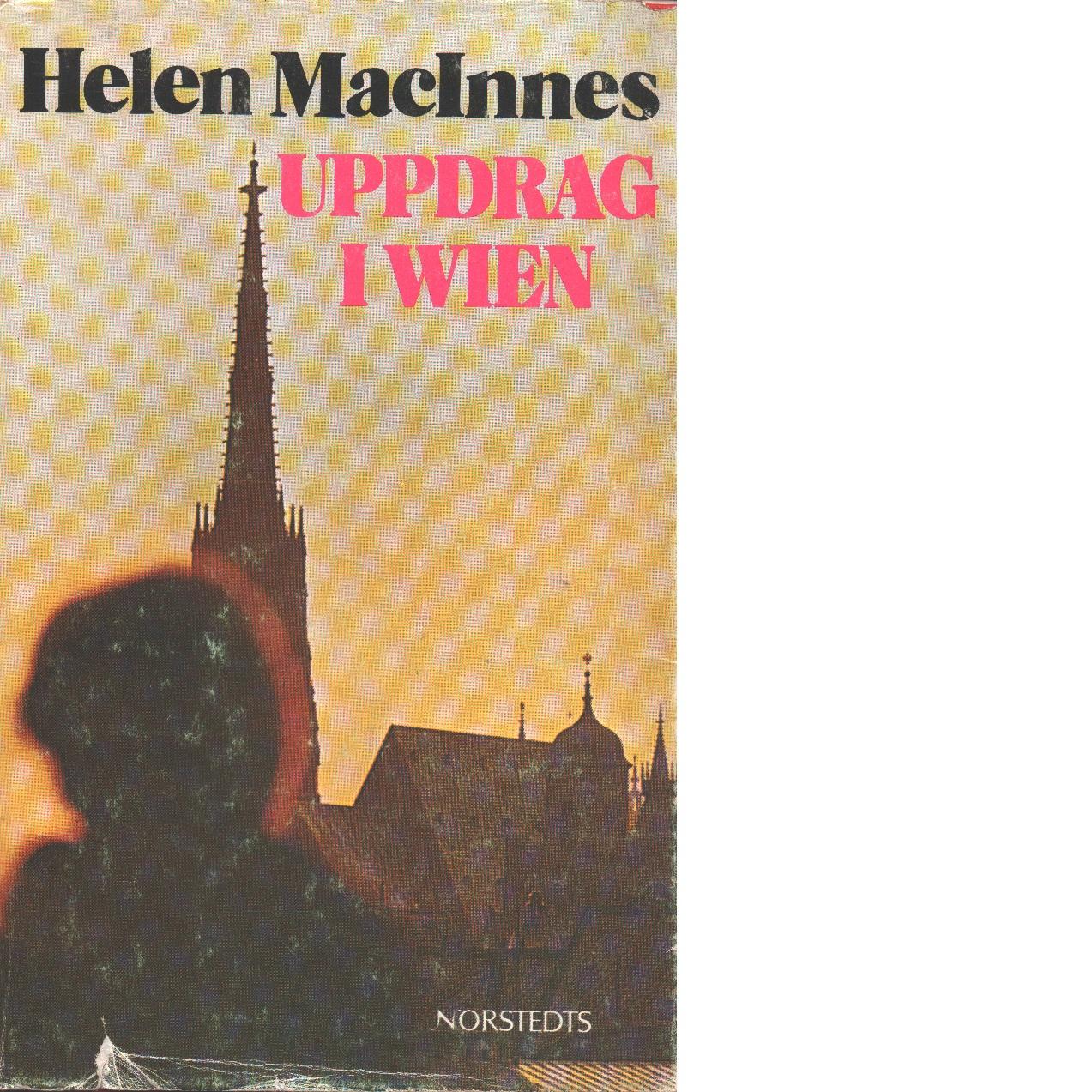 Uppdrag i Wien - MacInnes, Helen,