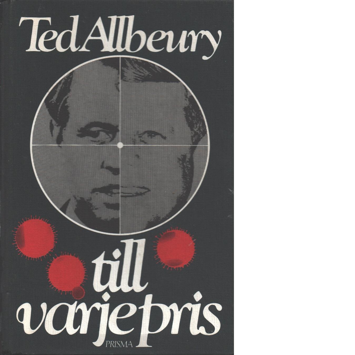 till varje pris - Allbeury, Ted