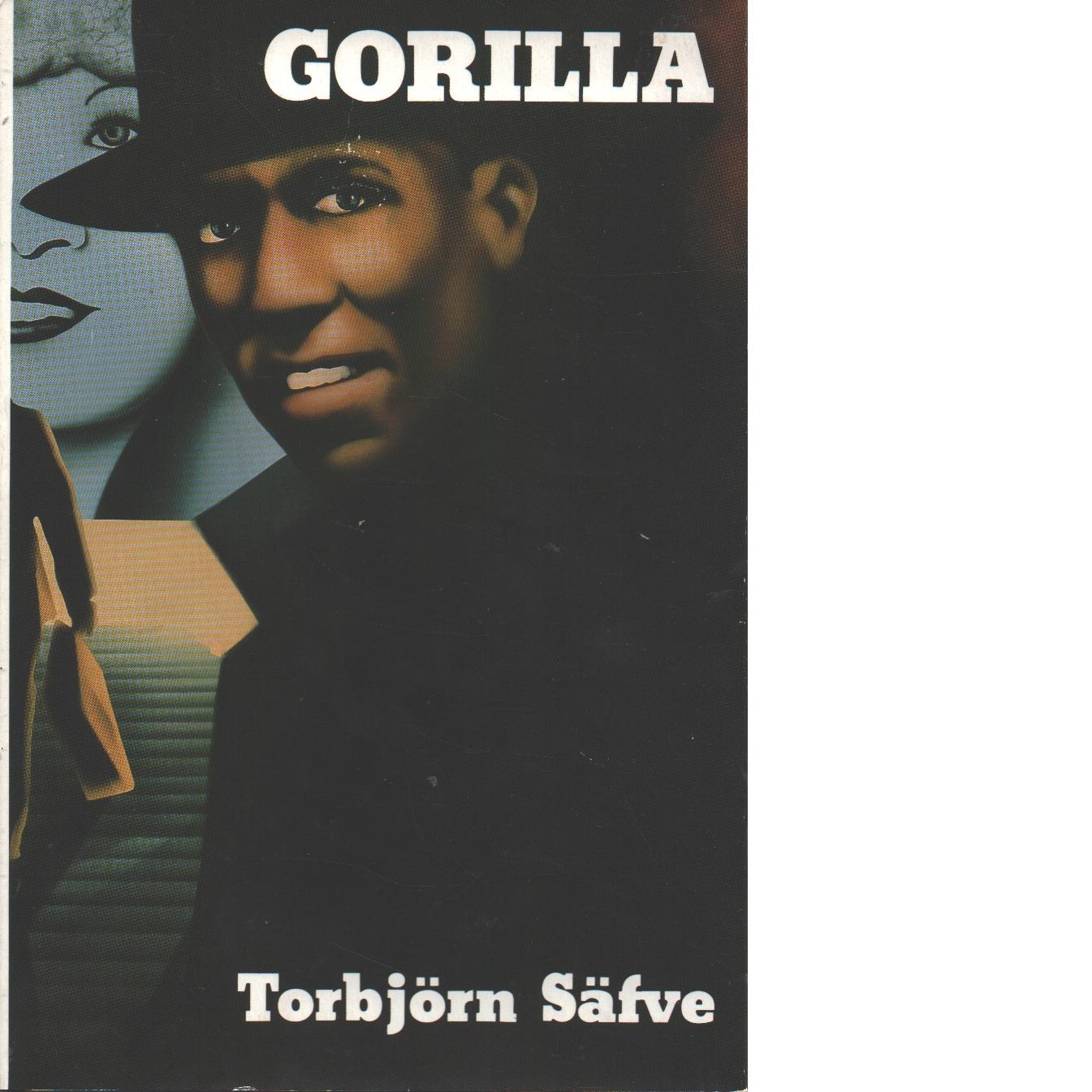 Gorilla - Säfve, Torbjörn