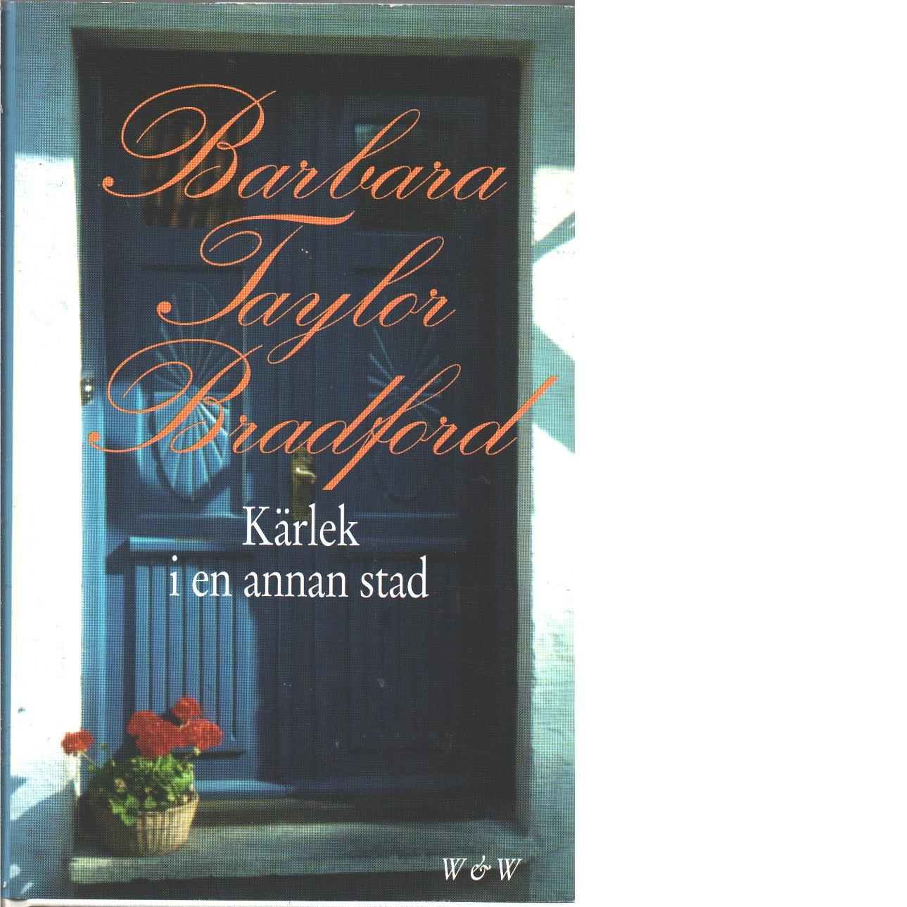 Kärlek i en annan stad - Bradford, Barbara Taylor