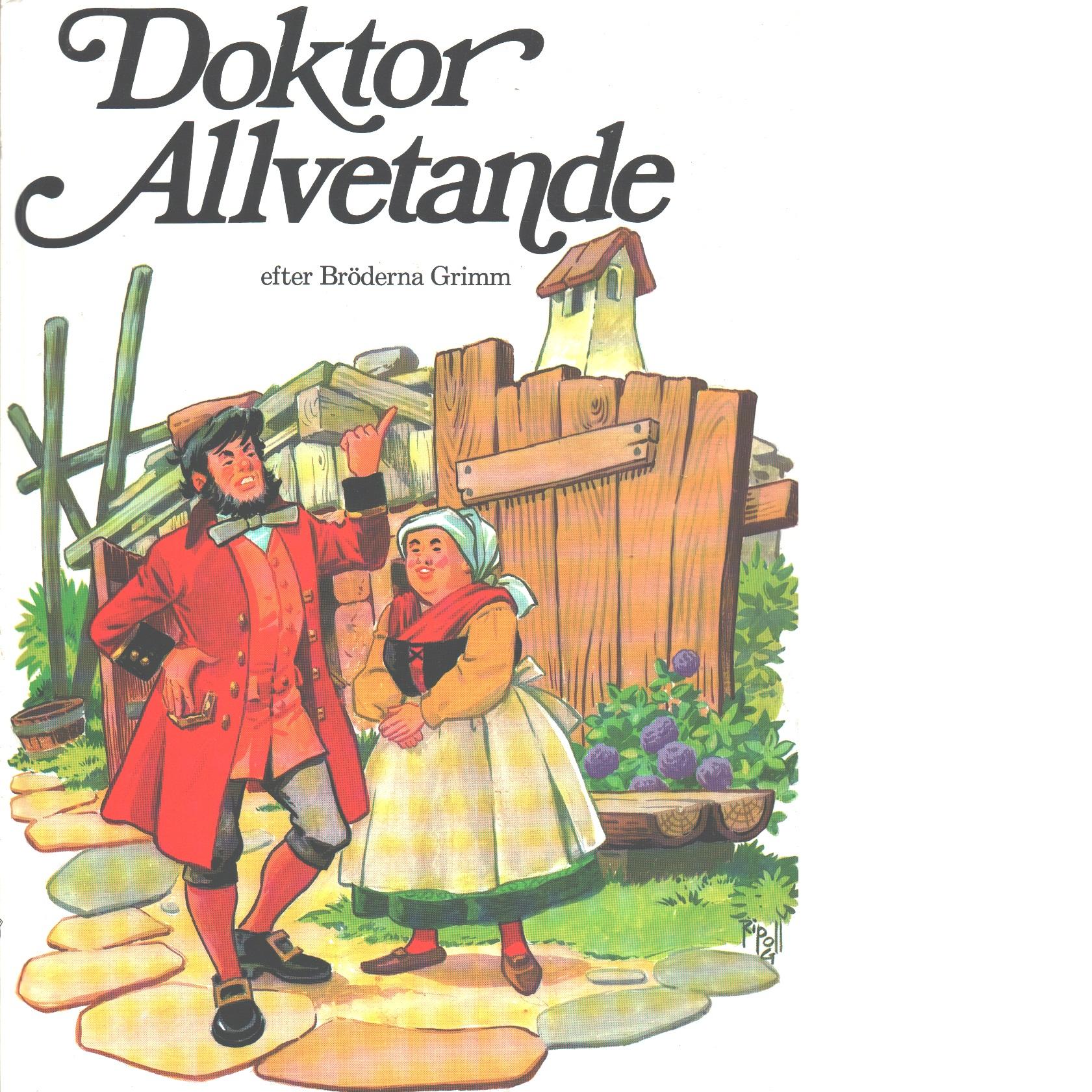 Doktor Allvetande - Grimm, Jacob  och Wilhelm