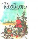 Rödluvan - Grimm, Jacob och Grimm, Wilhelm