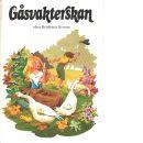 Gåsvakterskan - Grimm, Jacob och Grimm, Wilhelm