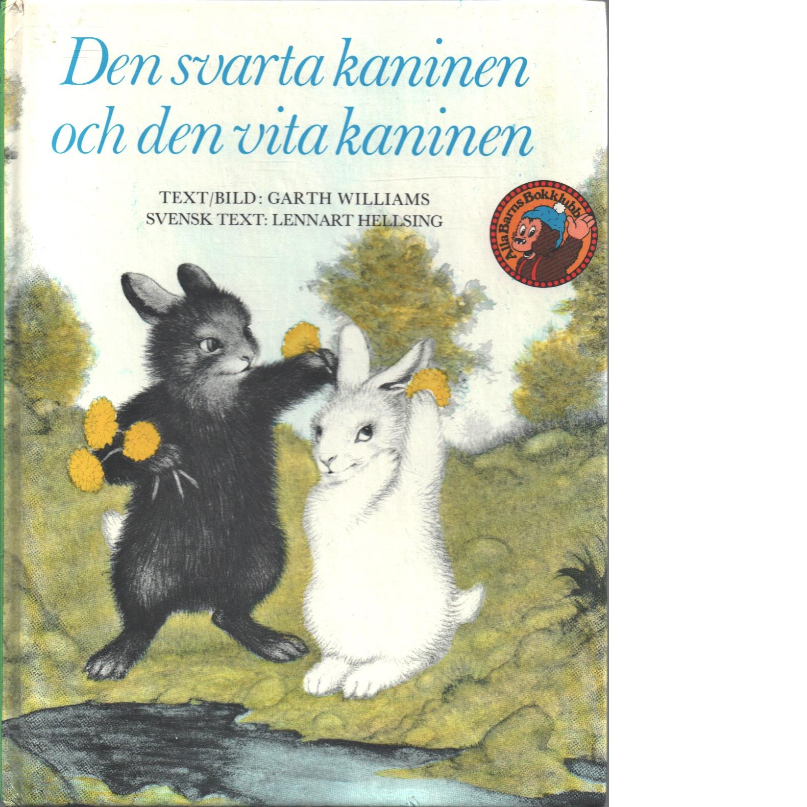 Den svarta kaninen och den vita kaninen - Williams, Garth