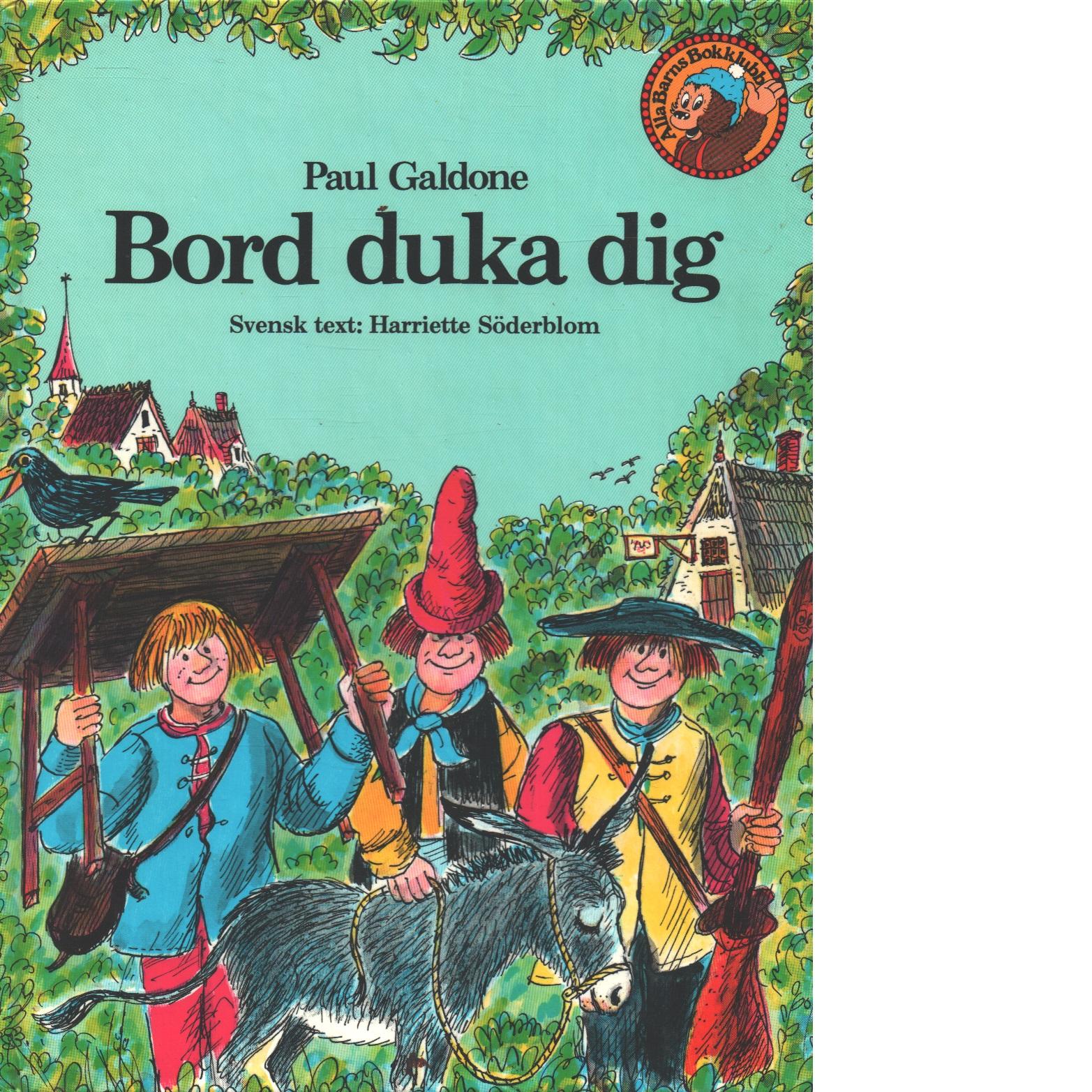 Bord duka dig : en saga - Grimm, Jacob och Grimm, Wilhelm