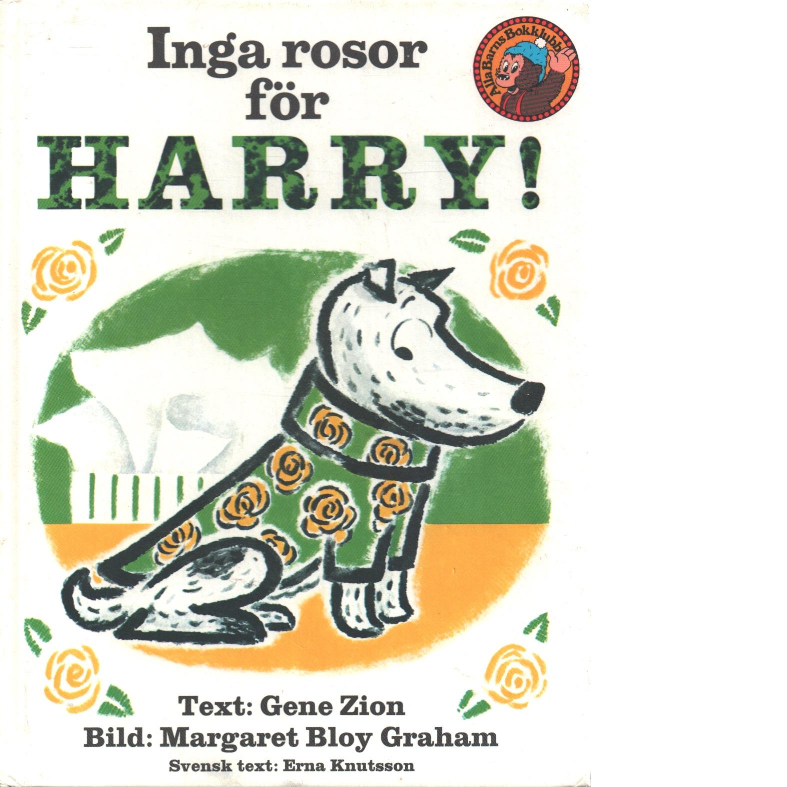 Inga rosor för Harry! - Zion, Gene