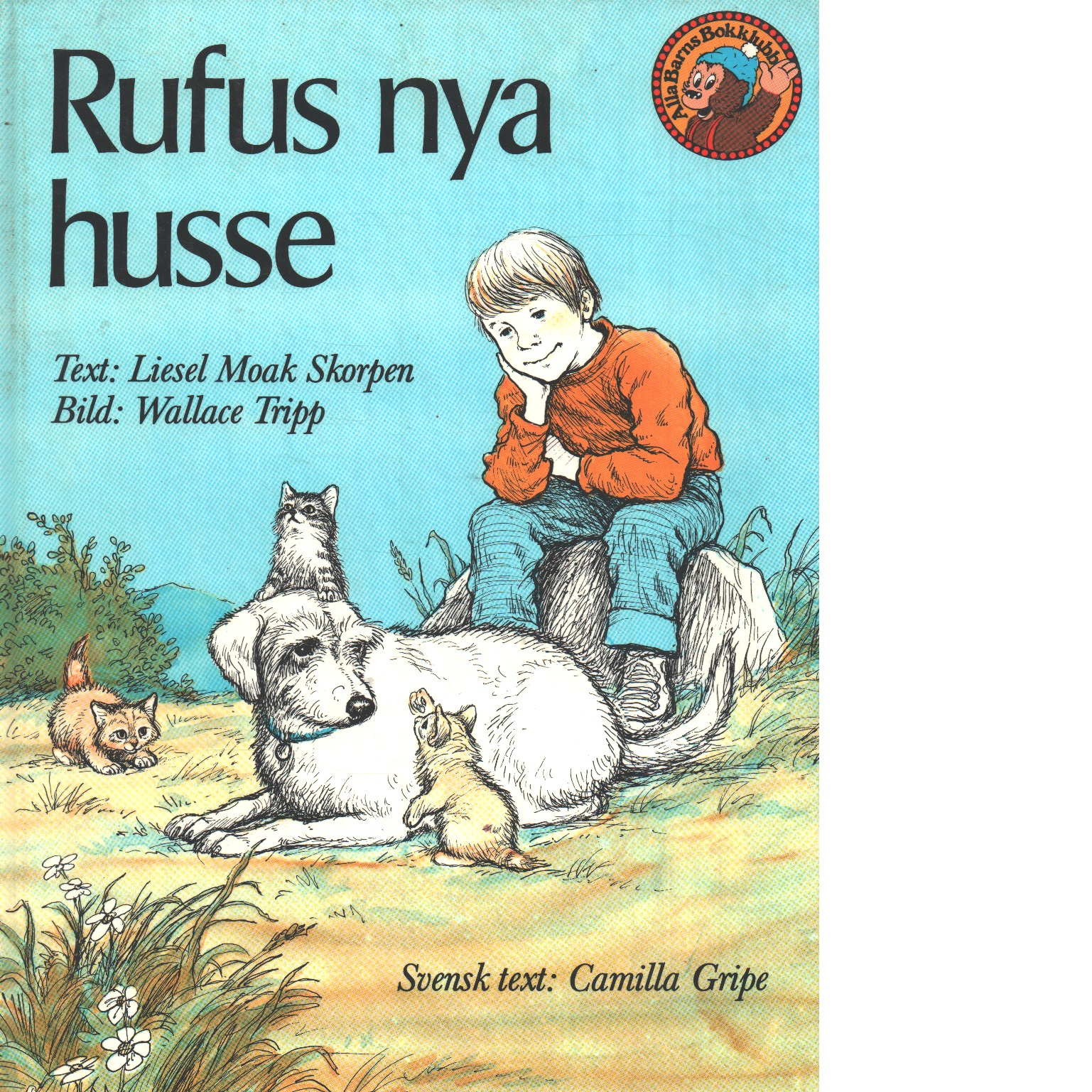 Rufus nya husse - Moak Skorpen, Liesel
