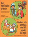 Den högfärdige prinsen  och  Gubben samt  gumman som fick mycket för inget - YOLEN, JANE  och KENT, JACK