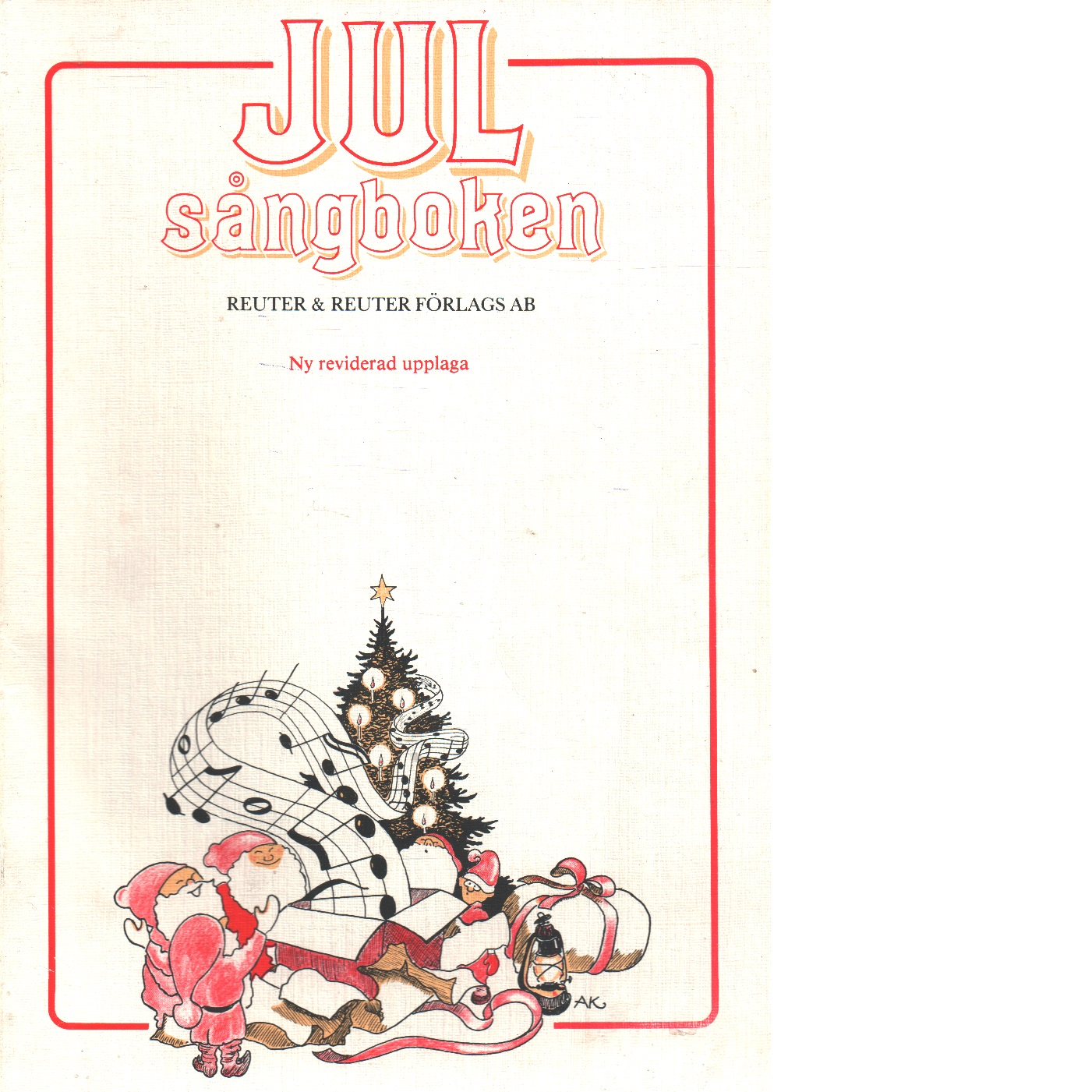 Julsångboken [Musiktryck] : 64 melodier - Red.
