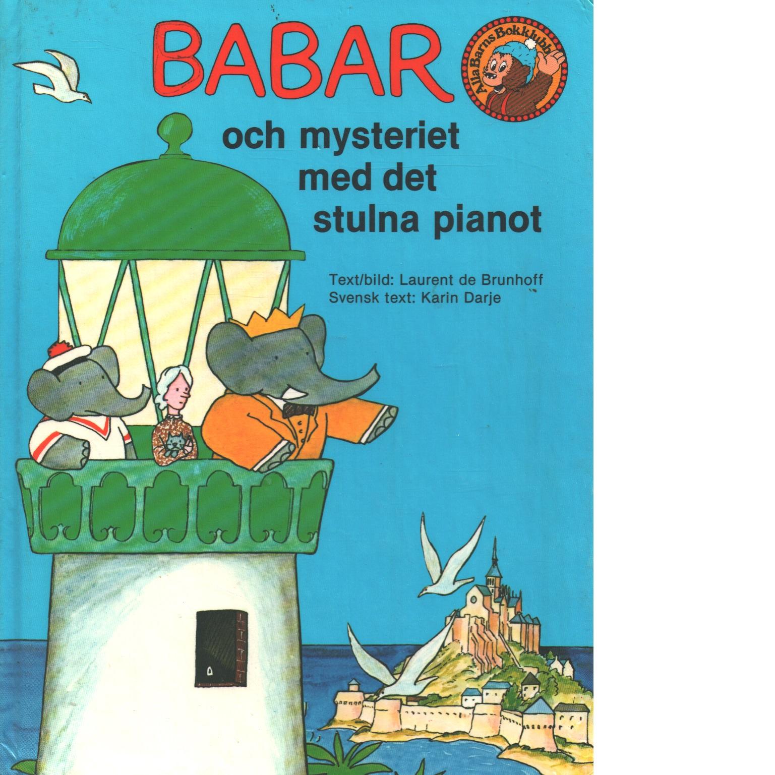 Babar och mysteriet med det stulna pianot - Brunhoff, Jean de