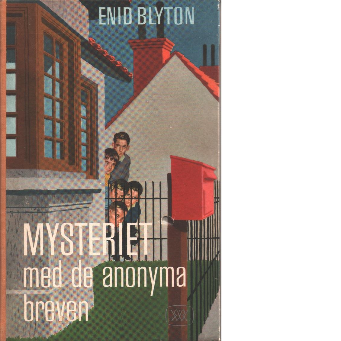 Mysteriet med de anonyma breven - Blyton, Enid