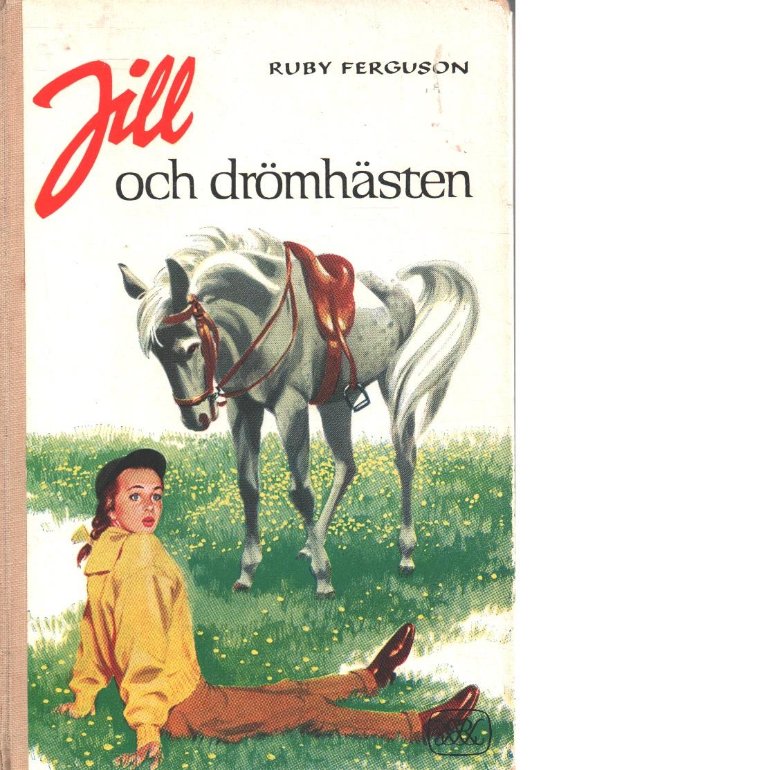 Jill och drömhästen - Ferguson, Ruby