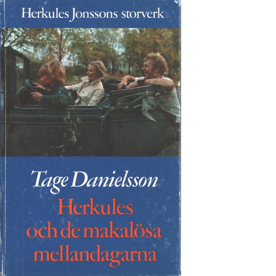 Herkules och de makalösa mellandagarna : Herkules Jonssons storverk - Danielsson, Tage