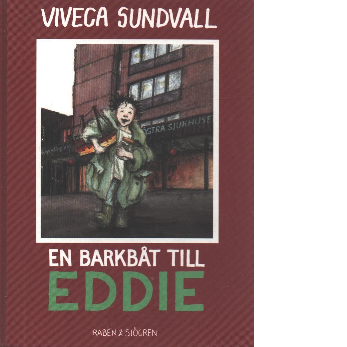En barkbåt till Eddie - Lärn, Viveca
