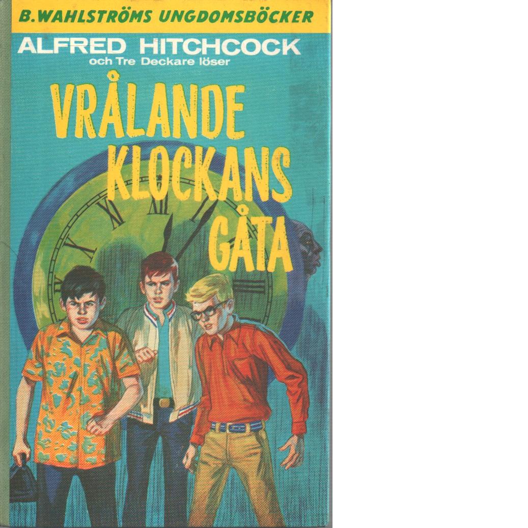 Alfred Hitchcock och Tre deckare löser Vrålande klockans gåta - Arthur, Robert