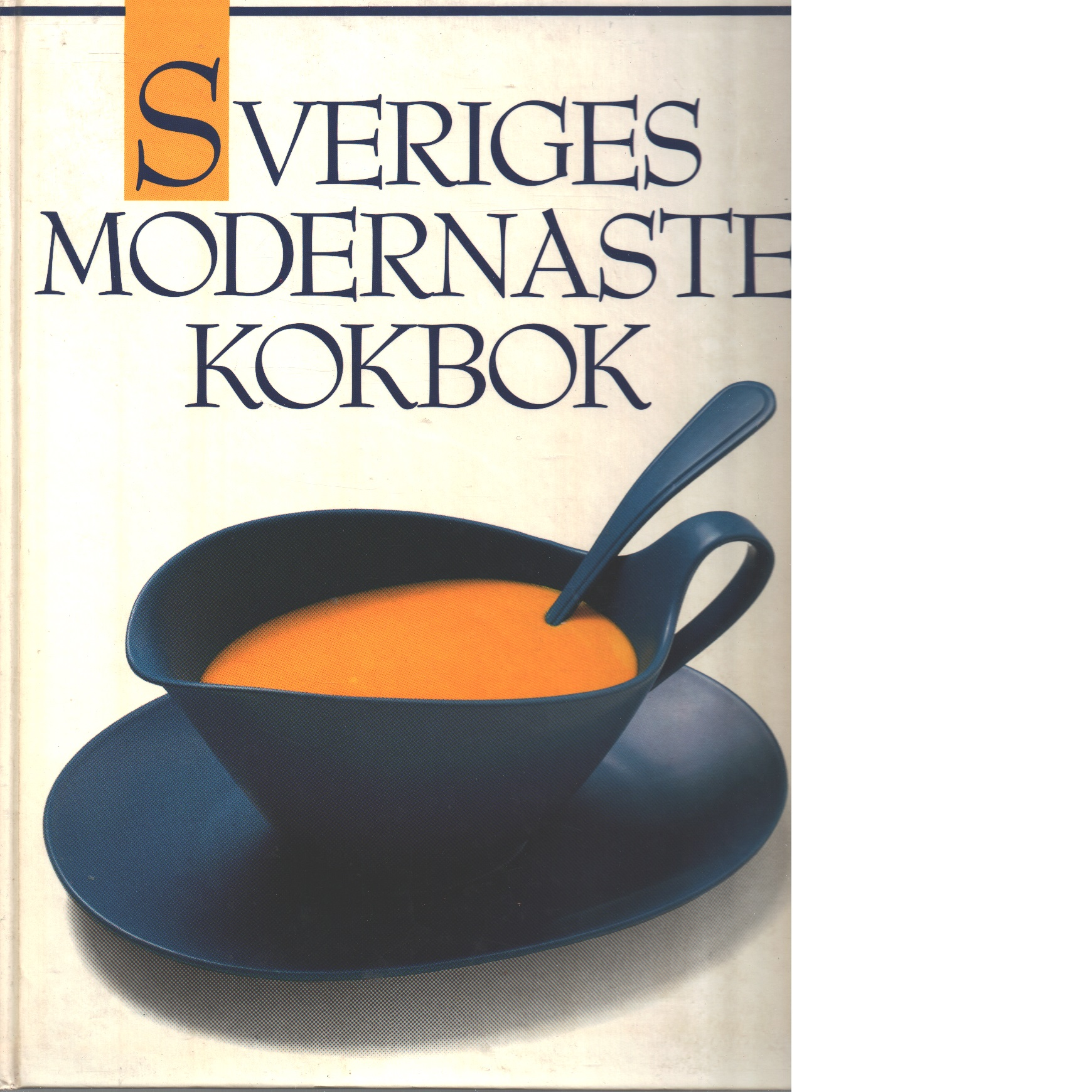 Sveriges modernaste kokbok - Red.