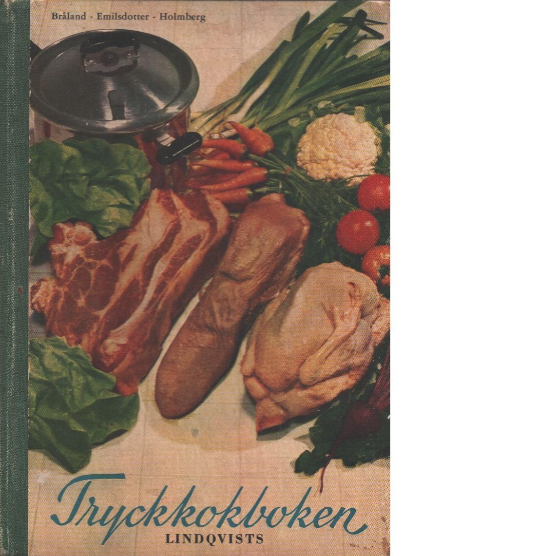 Tryckkokboken - Bråland, Ingrid