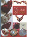 Gör något fint och ge bort - Golinelli, Anne Vittorina och Heilo, Kaja