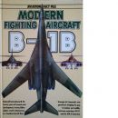 Modern Fighting Aircraft B-1B (Aviation Fact File) - Spick, Mike