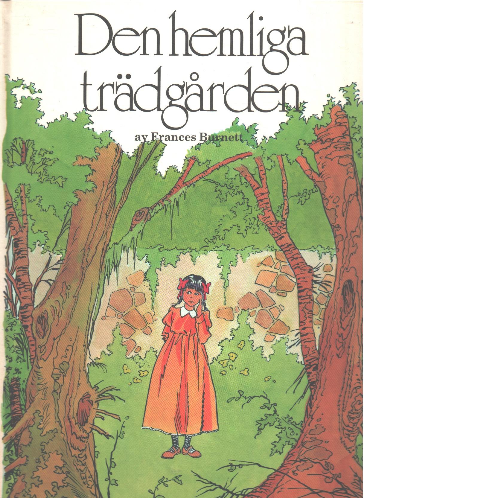 Den hemliga trädgården - Burnett, Frances Hodgson