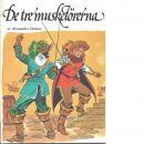De tre musketörerna - Dumas, Alexandre