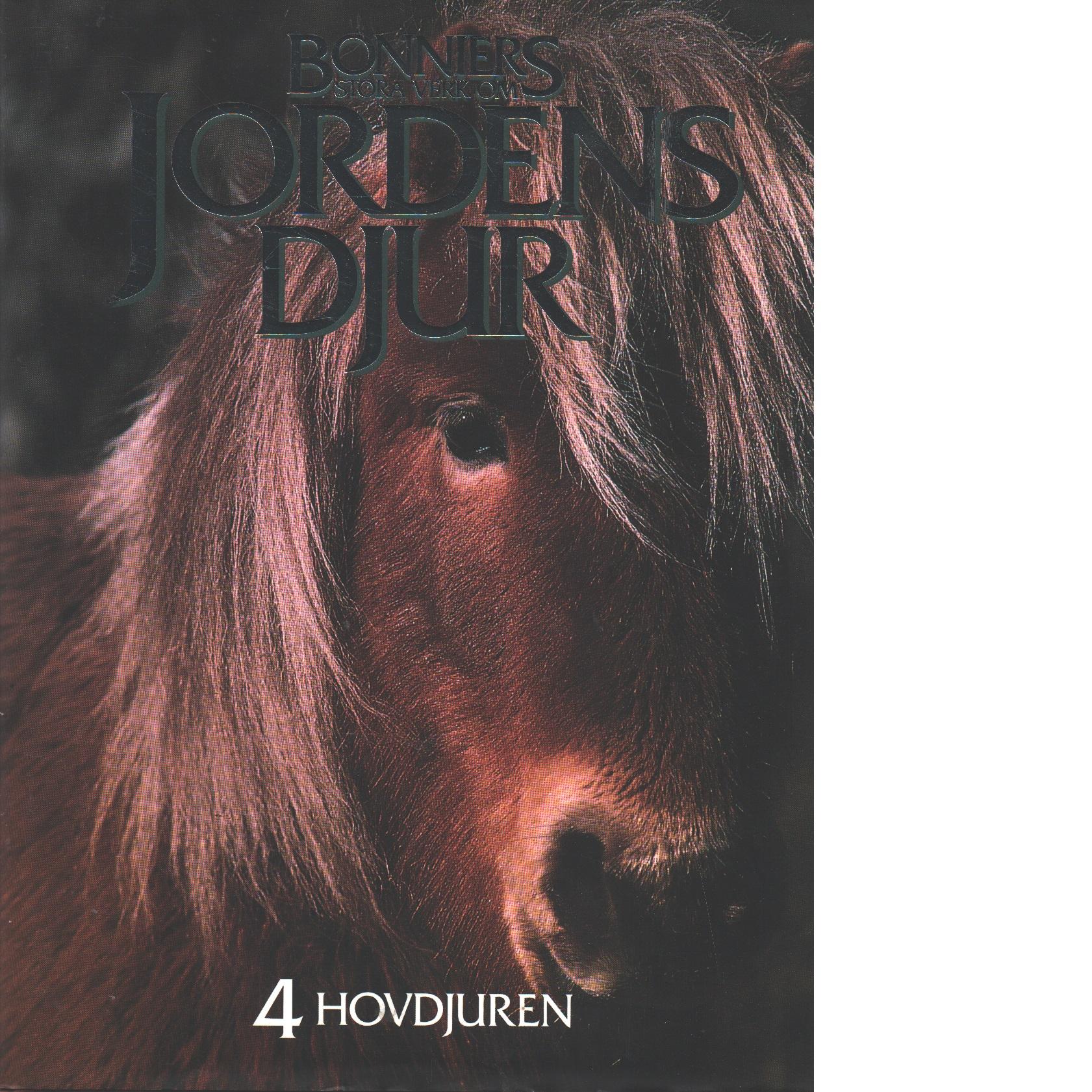 Bonniers stora verk om jordens djur 4, Hovdjuren - Red.