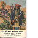De röda krigarna : indianklubbens årsbok - Red.