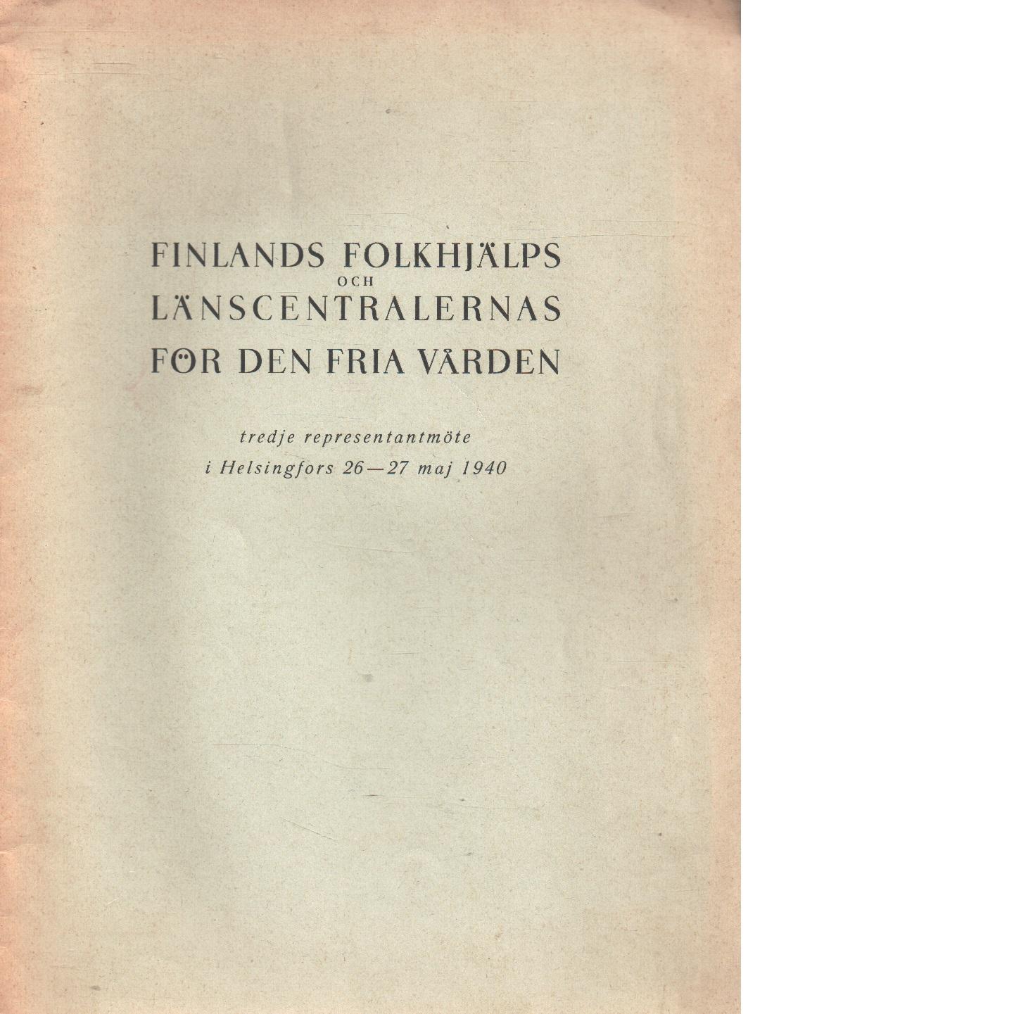 Finlands och  folkhjälps länscentralernas för den fria världen - Red.