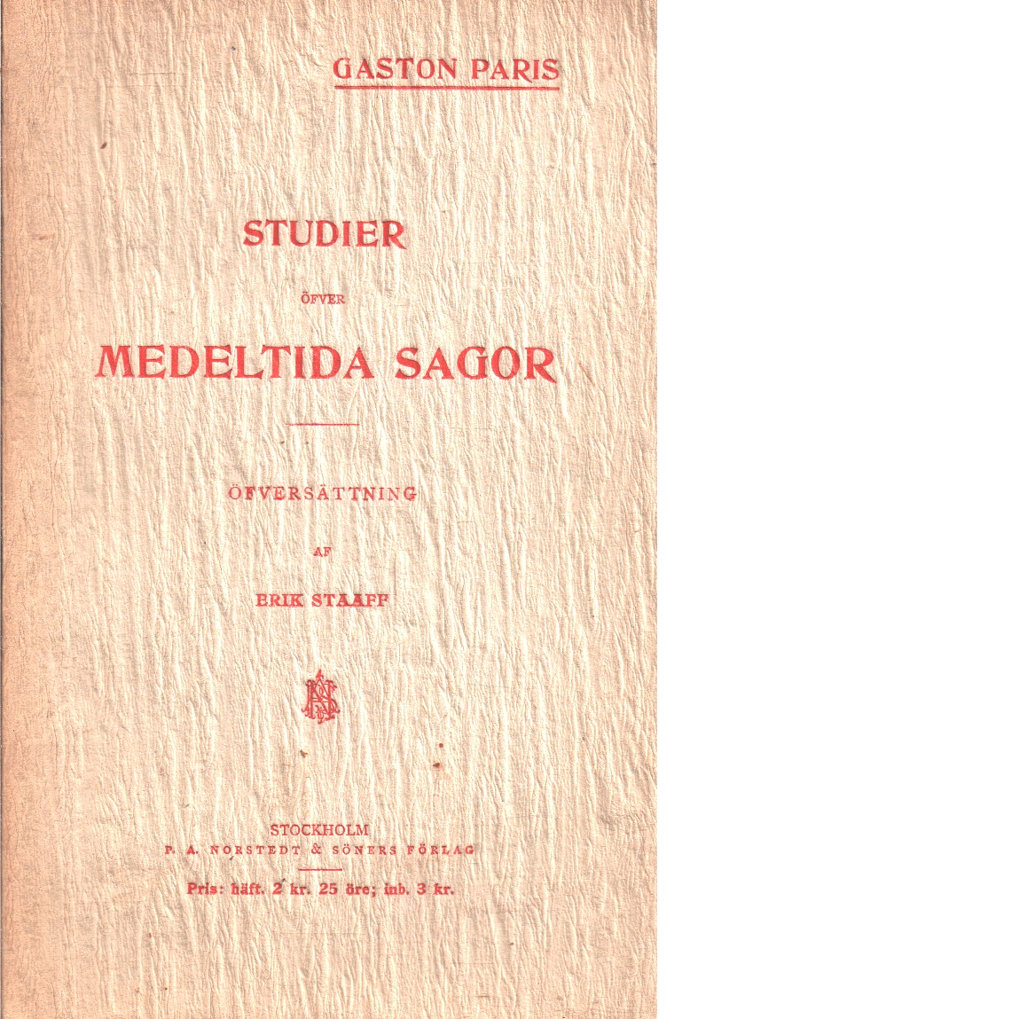 Studier öfver medeltida sagor - Paris, Gaston