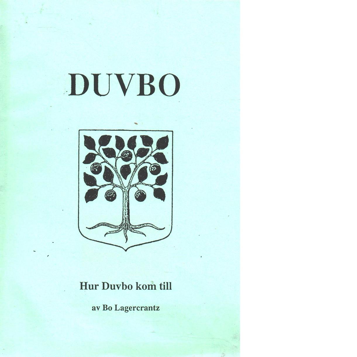 Duvbo - Lagerkrantz, Bo