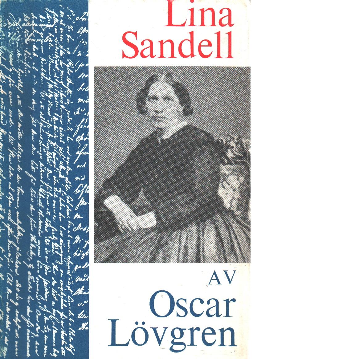 Lina Sandell : hennes liv och sångdiktning - Lövgren, Oscar