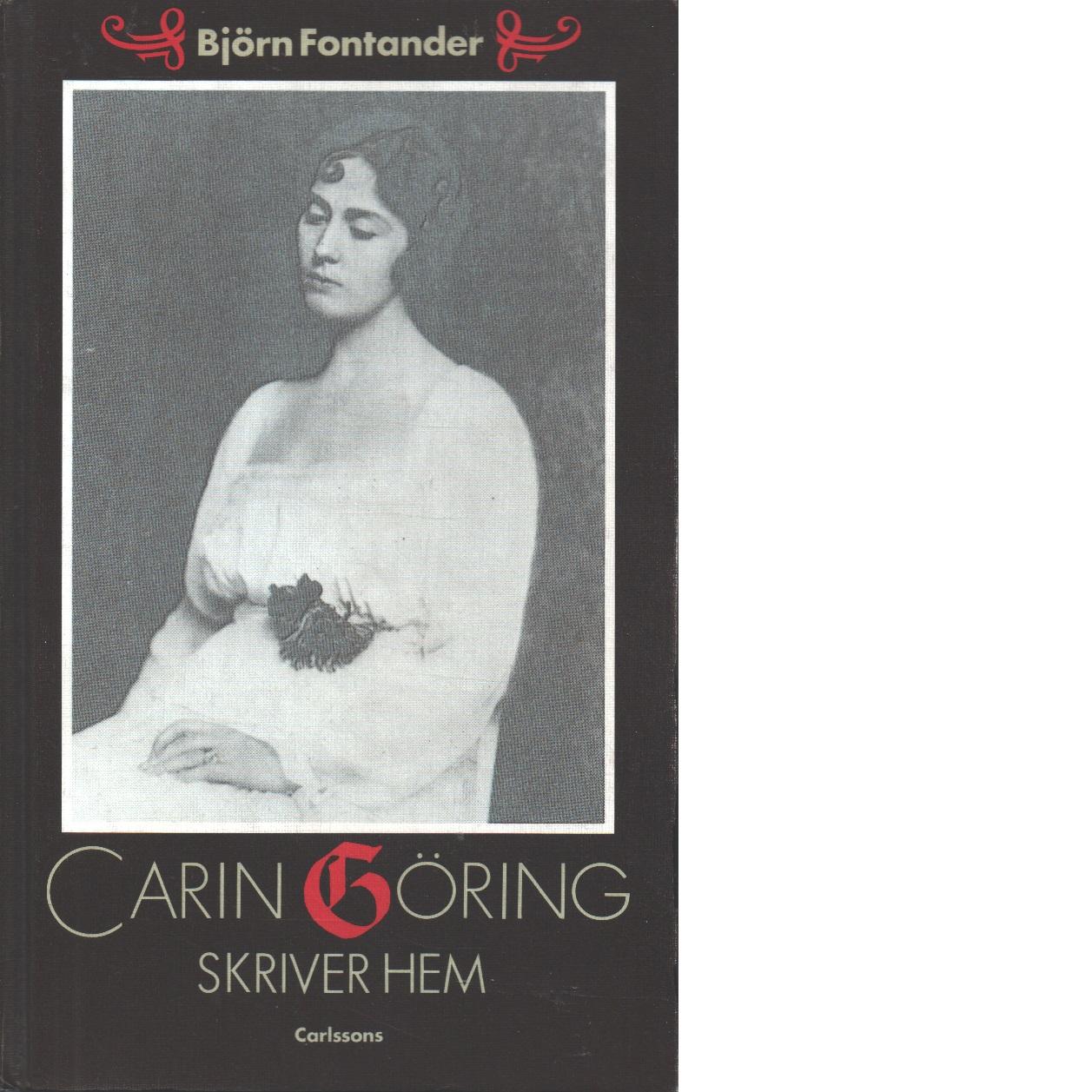 Carin Göring skriver hem - Fontander, Björn