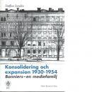 Konsolidering och expansion 1930-1954 : Bonniers - en mediefamilj - Sundin, Staffan