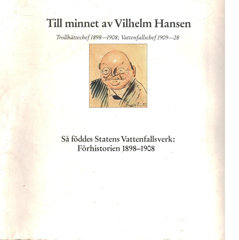 Till minnet av Vilhelm Hansen - Red. Cederholm, Charlie