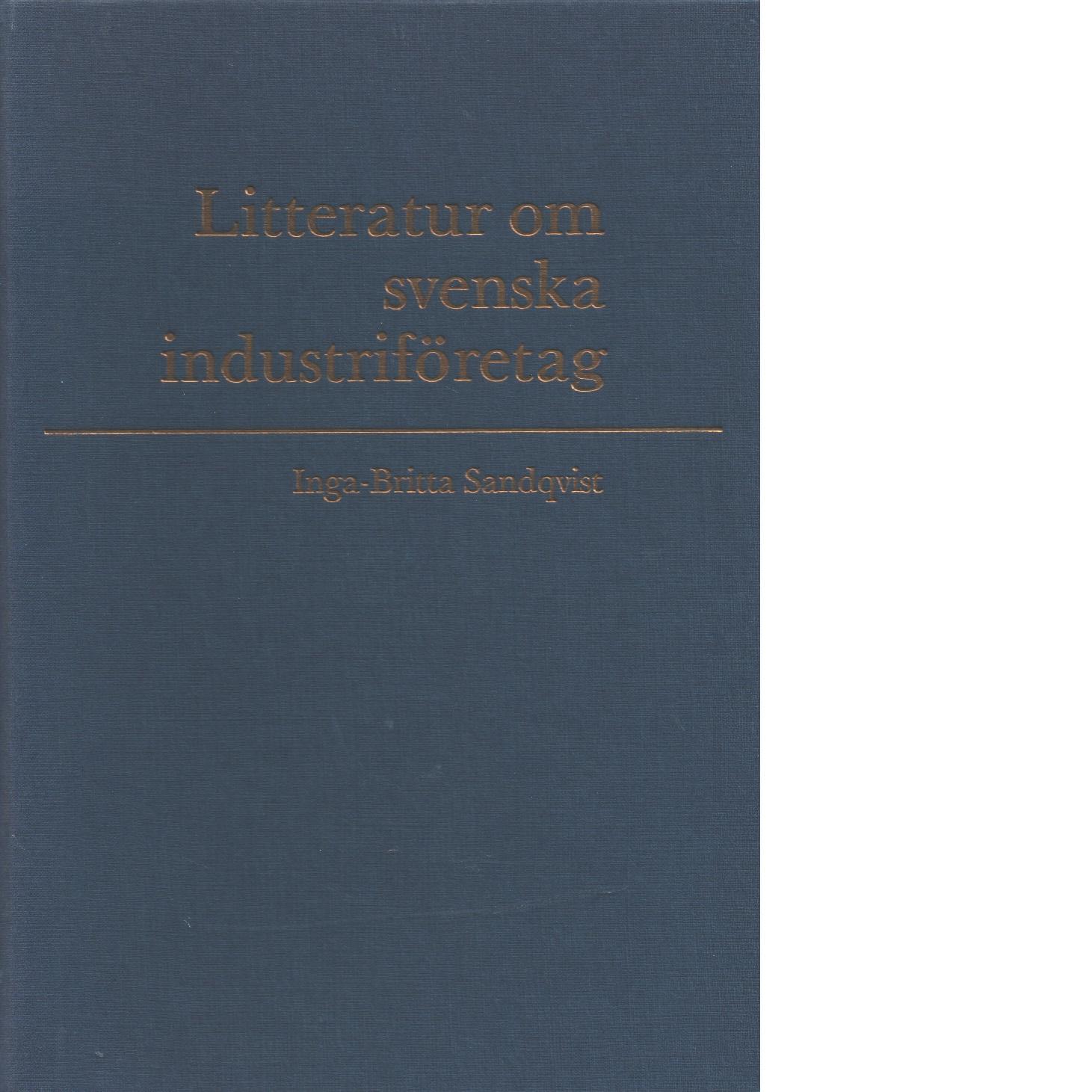 Litteratur om svenska industriföretag - Sandqvist, Inga-Britta