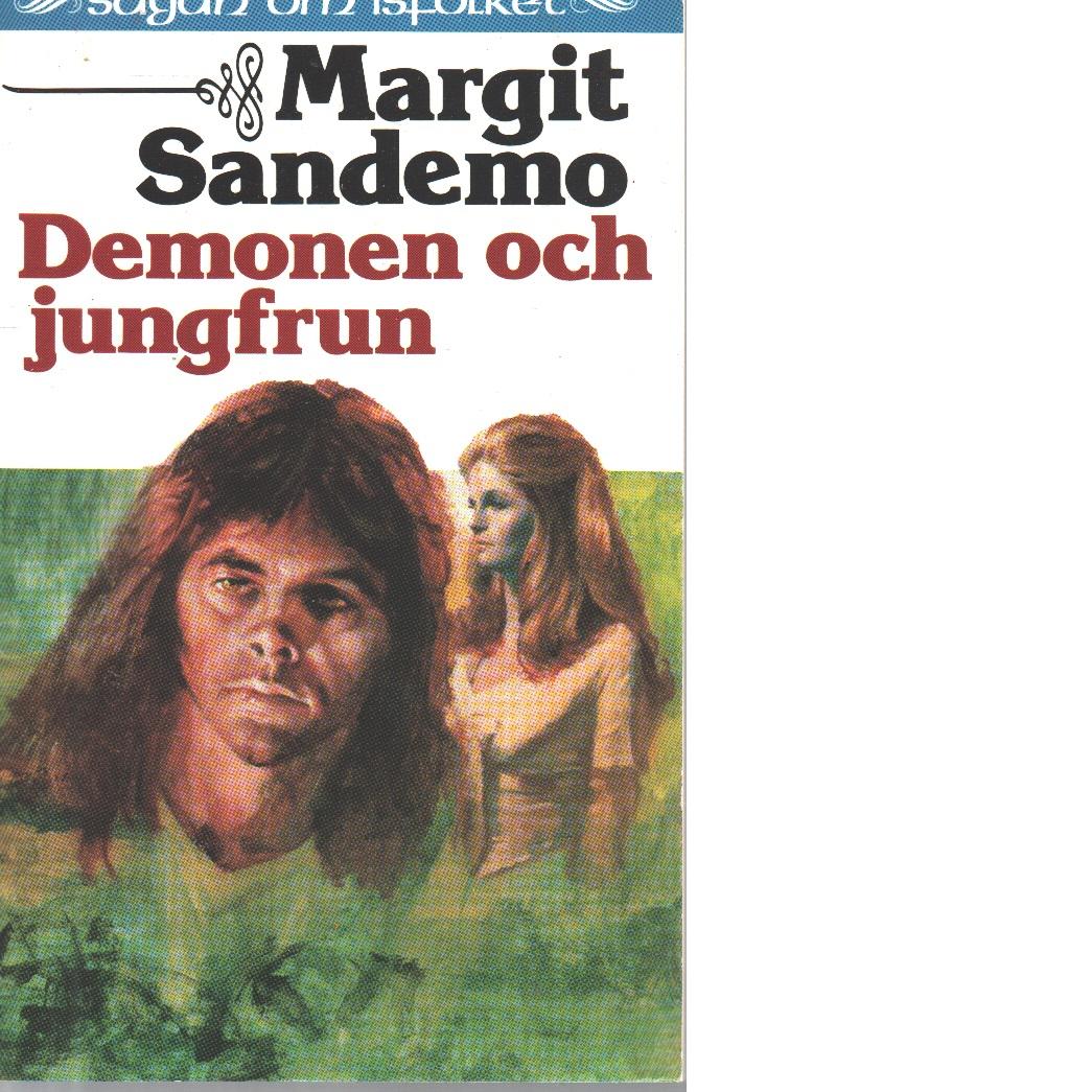 Sagan om Isfolket nr. 22 : Demonen och jungfrun - Sandemo, Margit