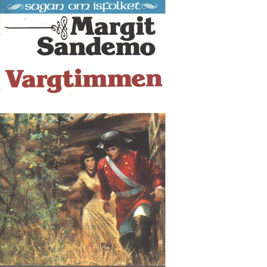 Sagan om Isfolket nr. 21 : Vargtimmen - Sandemo, Margit