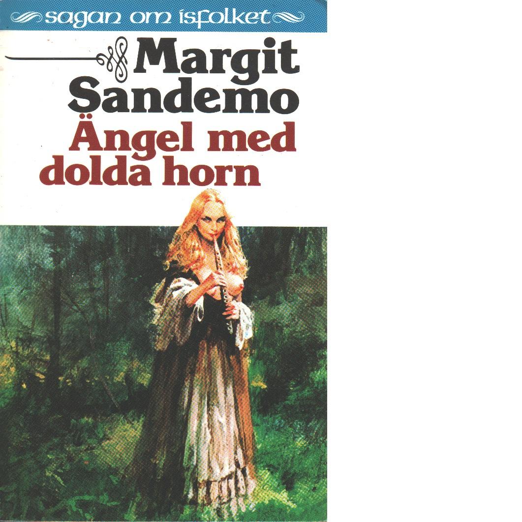 Sagan om Isfolket nr. 25  Ängel med dolda horn - Sandemo, Margit