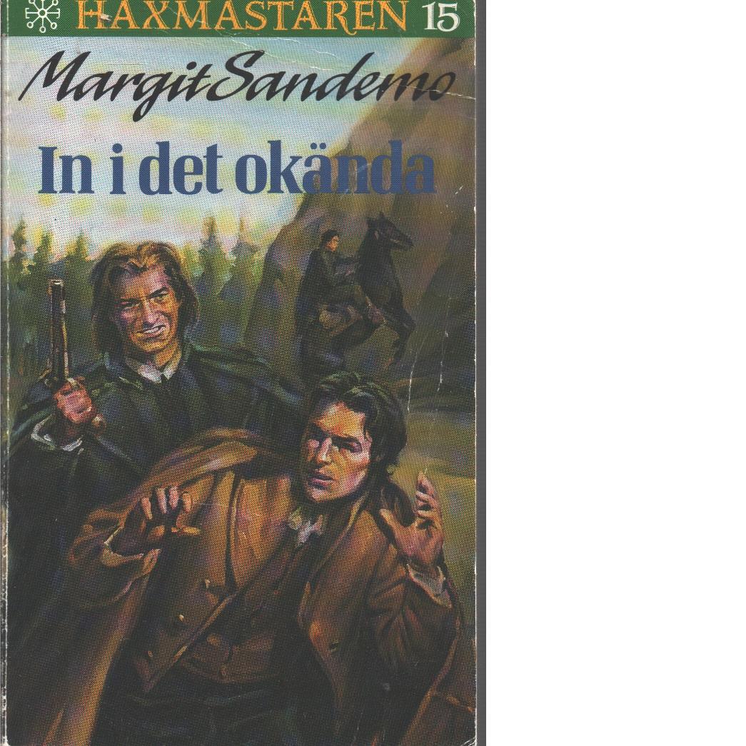 Häxmästaren ;15 In i det okända - Sandemo, Margit