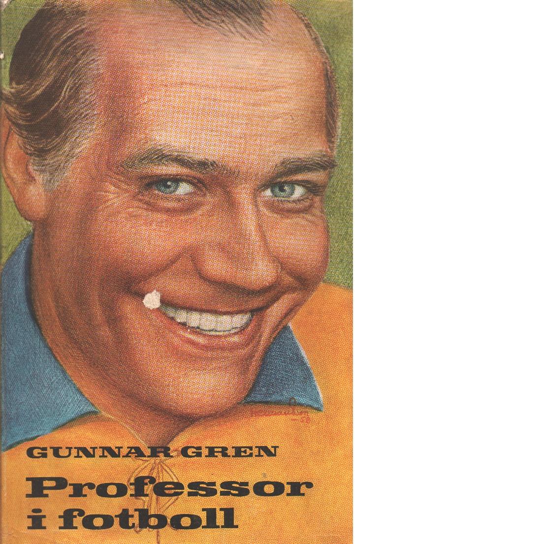 Professor i fotboll - Gren, Gunnar