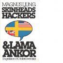 Skinheads, hackers & lama ankor : engelskan i 80-talets svenska - Ljung, Magnus